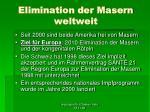 elimination der masern weltweit