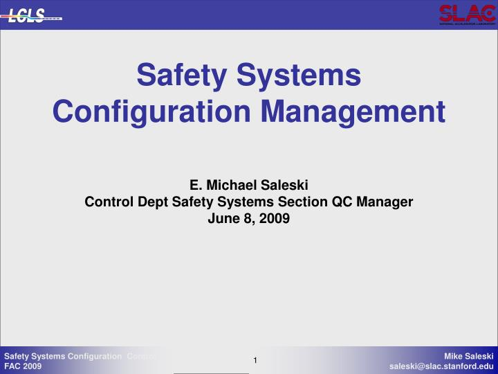 safety systems configuration management n.