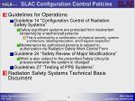 slac configuration control policies