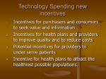 technology spending new incentives