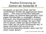 positive erinnerung an zeichen der solidarit t iii