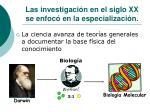 las investigaci n en el siglo xx se enfoc en la especializaci n