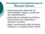 tecnolog as convergentes para el bienestar humano