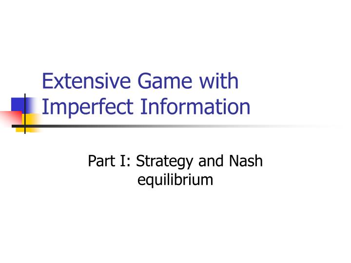 extensive game with imperfect information