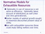 normative models for exhaustible resources