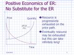 positive economics of er no substitute for the er