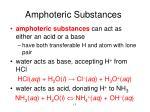 amphoteric substances