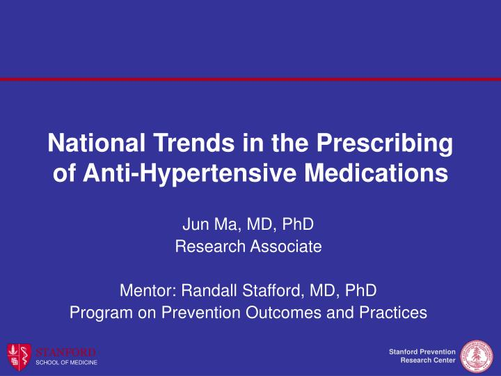 national trends in the prescribing of anti hypertensive medications n.