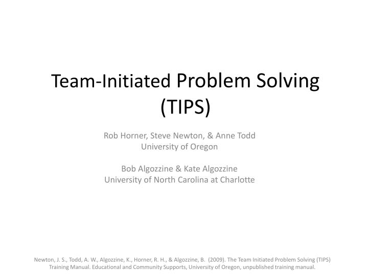 team initiated problem solving tips n.
