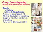 co op tele shopping retailing through catalogue internet