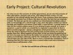 early project cultural revolution