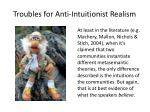 troubles for anti intuitionist realism1