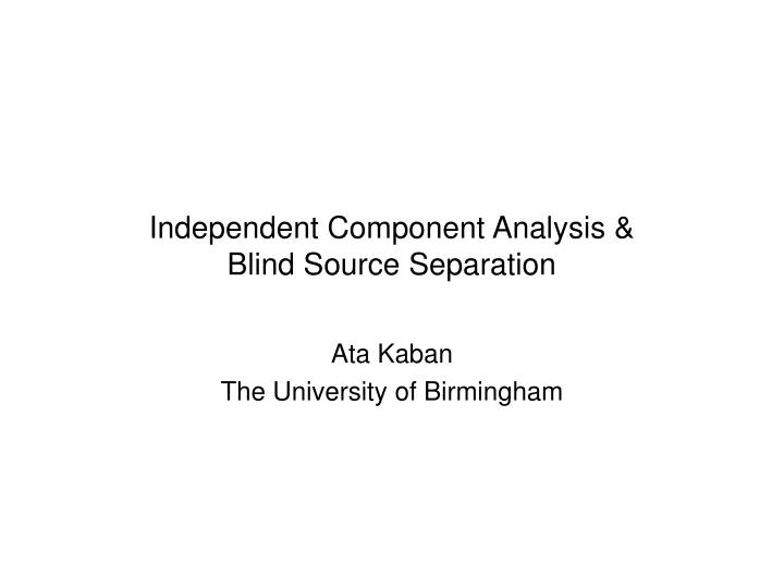 independent component analysis blind source separation n.