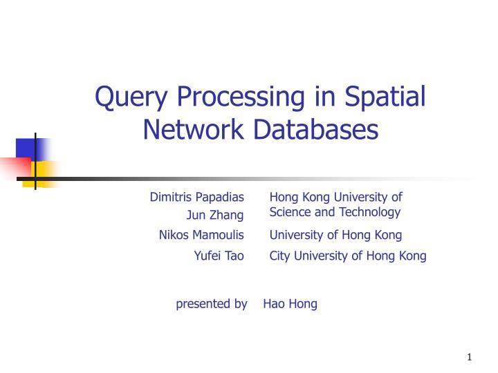 query processing in spatial network databases n.