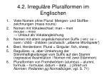 4 2 irregul re pluralformen im englischen