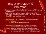 why is attendance so important