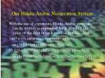 our hindu arabic numeration system1