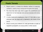 plastic tunnels