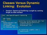 classes versus dynamic linking evolution1