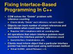 fixing interface based programming in c2