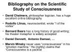 bibliography on the scientific study of consciousness