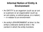 informal notion of entity environment