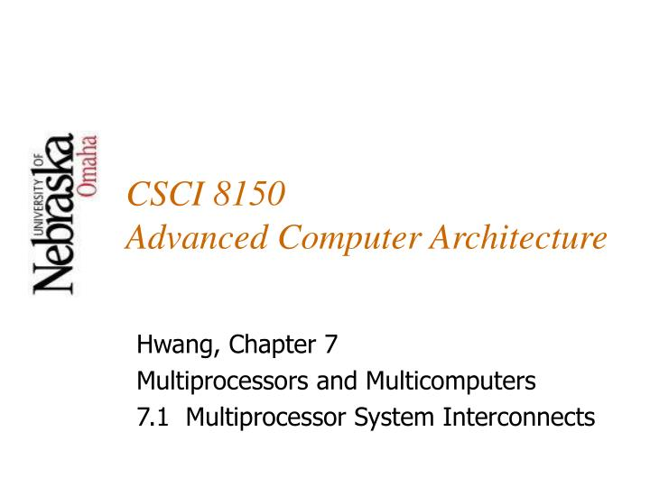 csci 8150 advanced computer architecture n.