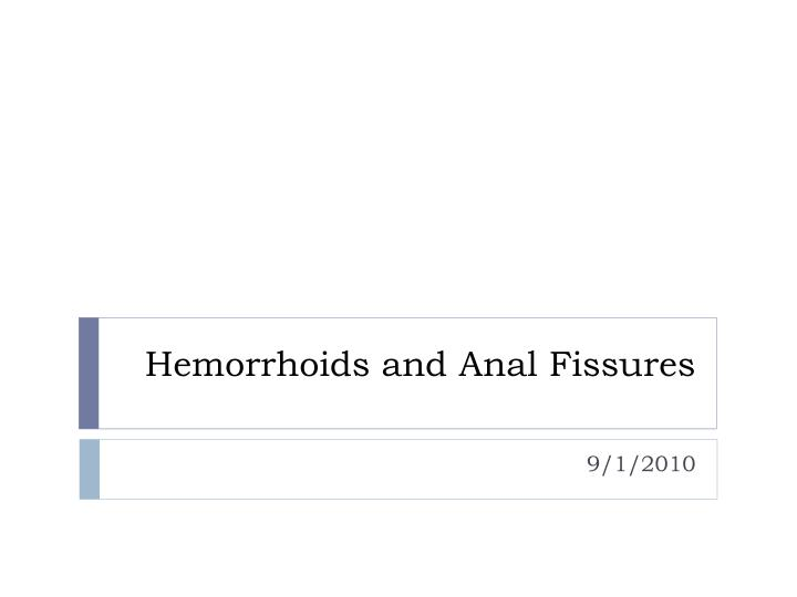 hemorrhoids and anal fissures n.