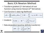 basic ica newton method