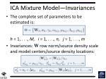 ica mixture model invariances