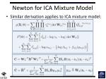 newton for ica mixture model