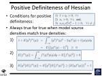positive definiteness of hessian