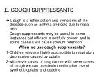e cough suppressants