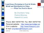 legal issues pertaining to food drinks retail and distribution in china what you need to know
