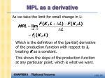 mpl as a derivative
