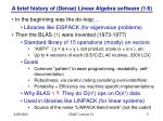 a brief history of dense linear algebra software 1 6