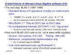 a brief history of dense linear algebra software 3 6
