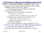 a brief history of dense linear algebra software 4 6