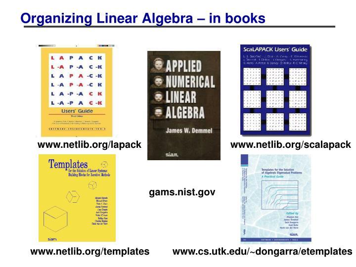 Organizing Linear Algebra – in books