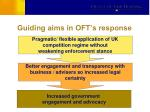 guiding aims in oft s response