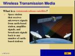 wireless transmission media3