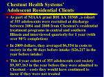 chestnut health systems adolescent residential clients