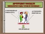 aptitudes sociales requisitos para vivir en sociedad