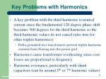 key problems with harmonics