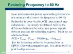 restoring frequency to 60 hz