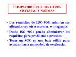 compatibilidad con otros sistemas y normas