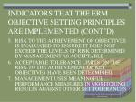 indicators that the erm objective setting principles are implemented cont d1
