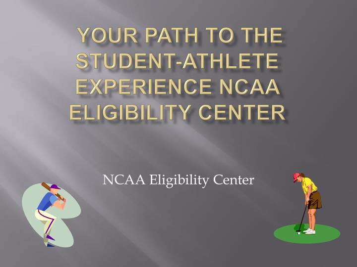 your path to the student athlete experience ncaa eligibility center n.