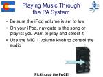 playing music through the pa system
