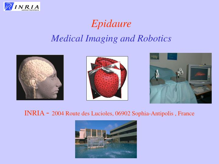 epidaure medical imaging and robotics n.